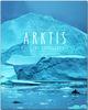 Arktis - Reise ins nördliche Eis