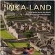 Inka-Land - Eine Reise durch das Reich einer einzigartigen Hochkultur