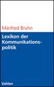 Lexikon der Kommunikationspolitik