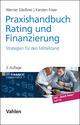 Praxishandbuch Rating und Finanzierung