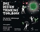 Das Design Thinking Toolbook