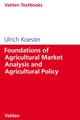 Foundations of Agricultural Market Analysis and Agricultural Policy