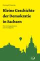 Kleine Geschichte der Demokratie in Sachsen