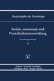 Enzyklopädie der Psychologie / Themenbereich C: Theorie und Forschung / Entwicklungspsychologie / Soziale, emotionale und Persönlichkeitsentwicklung