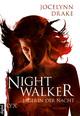 Jägerin der Nacht - Nightwalker