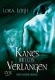 Kanes Verlangen