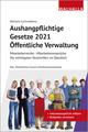 Aushangpflichtige Gesetze 2021 Öffentliche Verwaltung