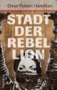 Stadt der Rebellion