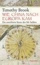 Wie China nach Europa kam