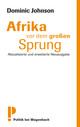 Afrika vor dem großen Sprung