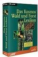 Das große Kosmos Wald- und Forstlexikon