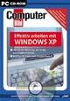 Effektiv arbeiten mit Windows XP