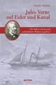 Jules Verne auf Eider und Kanal