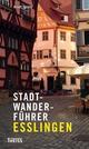 Stadtwanderführer Esslingen