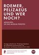 Roemer, Pelizaeus und wer noch? Menschen, die das Museum prägten