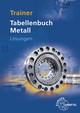 Trainer Tabellenbuch Metall