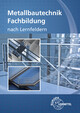 Metallbautechnik Fachbildung