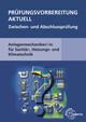 Prüfungsvorbereitung aktuell - Anlagenmechaniker/-in