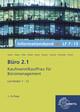 Büro 2.1, Informationsband XL, Lernfelder 7-13
