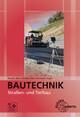 Bautechnik - Straßen- und Tiefbau