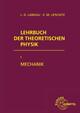 Lehrbuch der Theoretischen Physik 1