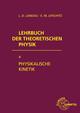 Lehrbuch der Theoretischen Physik X