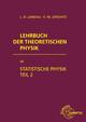 Lehrbuch der Theoretischen Physik IX