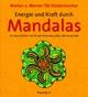 Energie und Kraft durch Mandalas