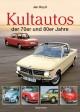 Kultautos der 70er und 80er Jahre