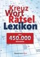 Kreuzworträtsellexikon - über 450.000 Stichwörter