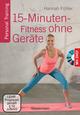 15-Minuten-Fitness ohne Geräte