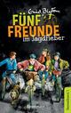 Fünf Freunde im Jagdfieber