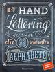 Handlettering - Die 33 schönsten Alphabete