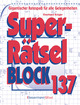 Superrätselblock 137