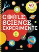 Coole Science-Experimente. Optische Illusionen, Geheimschriften, Codes, Riesenseifenblasen, Vulkane, leuchtende Gläser, Lautsprecher für Smartphones u.v.m. Mit anschaulichen Darstellungen der wissenschaftlichen Zusammenhänge