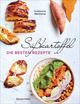 Süßkartoffel - die besten Rezepte für Püree & Pommes, Bowls & Currys, Suppen &, Salate, Chips & Dips. Glutenfrei