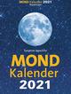 Mondkalender 2021. Der beliebteste Mondkalender seit 20 Jahren.