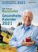 Prof. Bankhofers Gesundheitskalender 2021
