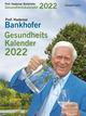 Prof. Bankhofers Gesundheitskalender 2022