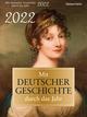 Mit deutscher Geschichte durch das Jahr 2022