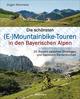 Die schönsten (E-)Mountainbike-Touren in den Bayerischen Alpen