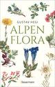 Alpenflora - der erste umfassende Naturführer der alpinen Pflanzenwelt. Über 260 detaillierte, handgezeichnete Illustrationen und genaue Beschreibungen
