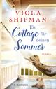 Ein Cottage für deinen Sommer