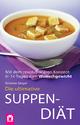 Die ultimative Suppen-Diät