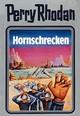 Perry Rhodan - Hornschrecken
