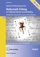 Optimale Vorbereitung auf die Mathematik-Prüfung zur Fachhochschulreife (am Berufskolleg) - Analysis