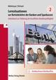 Lernsituationen zur Betriebslehre der Banken und Sparkassen