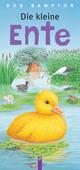 Die kleine Ente