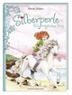 Silberperle - Ein magisches Pony