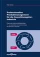 Professionelles Produktmanagement für die Investitionsgüterindustrie